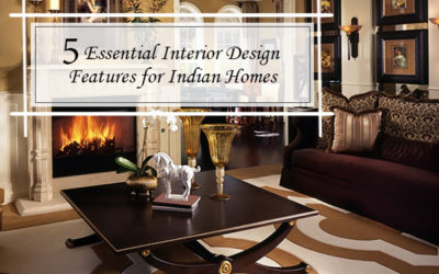 5 Essential Interior Design Features for Indian Homes