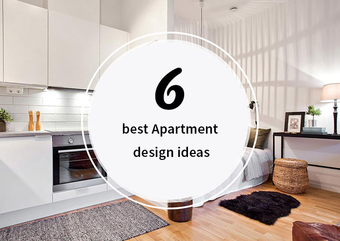 6 Best Apartment Design Ideas