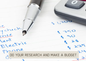 DO-YOUR-RESEARCH-AND-MAKE-A-BUDGET