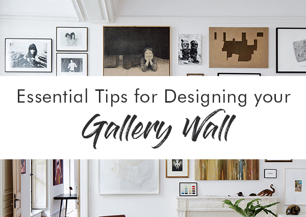 Essential Tips for Designing your Gallery Wall