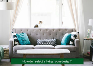 How-do-I-select-a-living-room-design