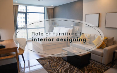 Role of Furniture In Interior Designing